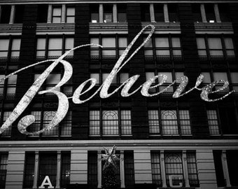 Believe Sign, Macy's, New York Print, Black and White New York City Print, Travel, Christmas, New York Photography
