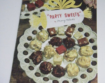 Vintage 1957 Party Sweets by Mary Blake cookbook baking desserts recipes Carnation evaporated milk