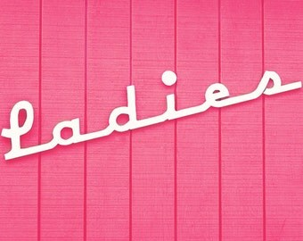 Ladies bathroom art sign photography print bright pink wall art bedroom wall decor girls room fine art photography fine art photography