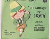 "I'll Always Be Irish, Walt Disney ""Little Gem"" 45 Record, Happiest Millionaire Movie Songs, 1967, Hard to Find Disneyana Collectible"