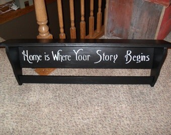 Home is Where Your Story Begins Quilt Rack