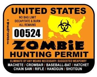 10 pack - 2017 United States Zombie Hunting Permit Vinyl Sticker - Individually Numbered