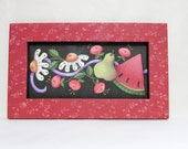 Summer Time Flowers and Fruit, Framed in Red or Greens, Tole Painted on Black Screen, Pink and White Flowers, Pear, Watermelon, Hand Crafted