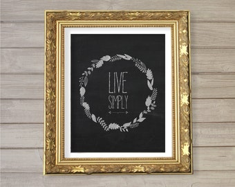 Live Simply - Chalkboard -8x10- Instant Download Wreath Thanksgiving Inspirational Quote Digital Printable Home Living Room Decor Wall Art
