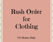 Rush Order for Clothing