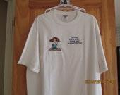 Humorous tee shirt-EX large-for the funny mom-grandma-friend-enemy