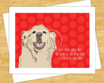 Dog Christmas Cards - Golden Retriever May Your Christmas be Hairy and the New Year Filled with Furiends - Happy Holiday Dog Cards