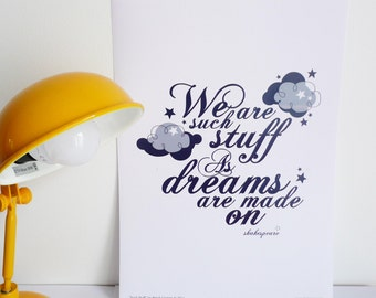 Typographic Illustration Print - We are such stuff - Shakespeare