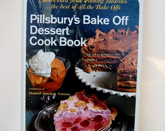 "Vintage Pillsbury's Bake Off ""Dessert Cook Book"" 145 pages copyright 1968 Second print 1971    CB310"