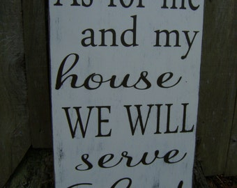 As for me and my house we will serve the Lord,24x12, Scripture Sign, Joshua 24:15