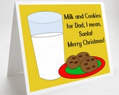 Funny Christmas Card, Milk and Cookies, Funny Gift