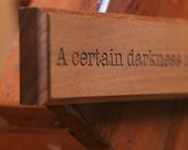 A Certain Darkness is Needed to See the Stars Quote Engraved in Wood