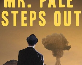 MR PALE Steps Out by Neal Kristopher  A Postapocalyptic Alternate History Pulp Revenge Thriller With Extra Zombie