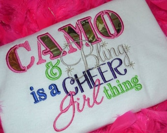 Camo & Bling is a Cheer Girl Thing t-shirt