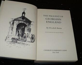 Elizabeth Burton, The Pageant of, Georgian England, Books, History Books, English History, Illustrated,