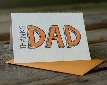 Thanks Dad, letterpress printed card.  Eco friendly, happy fathers day