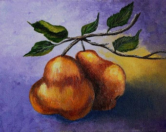 Pear Painting - still life painting, fruit, leaves, branch, original acrylic painting