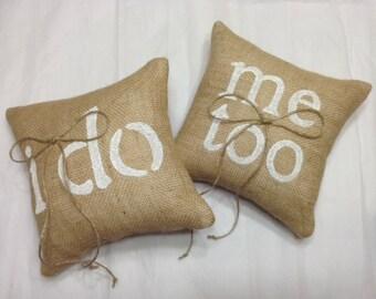 I Do Me Too Ring Bearer Pillows, 2 Ring Bearers, Burlap Ring Bearer Pillows, Burlap Ring Pillow, Rustic Wedding Ring Pillow, Rustic Wedding