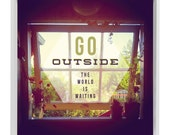"Instant Download - DIY Printable 12"" x 12"" Instagram ART PRINT - Go Outside The World is Waiting"