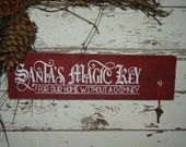 Santa's Magic Key House Without Chimney Rustic Shabby Christmas Sign Decoration