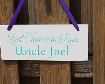 "6"" x 14.5"" LIGHT WEIGHT Wooden Wedding Sign: Last chance to run Uncle and they lived... happily ever after - Made To Order"