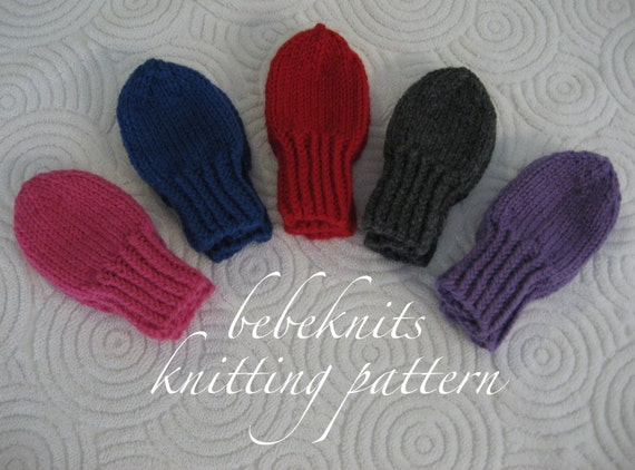 Easy Baby Mittens Knitting Pattern : Bebeknits Thumbless Toddler Mittens Knitting Pattern