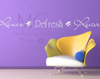Renew Refresh Revive Vinyl Decal Spa Day Spa Master Bath Master Bedroom Massage Therapist Vinyl Decals