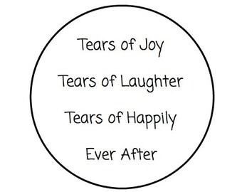 "60 Tears of Joy - Kraft or White round labels/seals - wedding seal 1"""