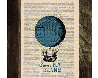 Come fly with me  love Wall art poster print Hot air balloon collage Printed on Vintage Book Gift wall art, Love poster TVH121