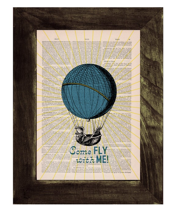Christmas Sale Come fly with me  love Wall art poster print Hot air balloon collage Printed on Vintage Book Gift wall Love poster TVH121