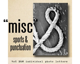 MISC Letter Sports Punctuation  Alphabet Photography  Black and White 4x6 Letter Photo, ampersand,