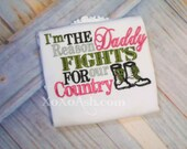Army Military--I'm the Reason Daddy Fights for our Country--Army Girl Daddy-- Embroidered shirt or bodysuit
