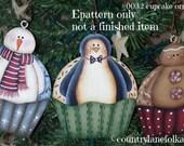 EPATTERN, 0032 cupcake ornaments, painting pattern, digital download, snowman, penguin, gingerbread, christmas tree ornaments