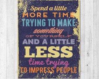 Make Something of Yourself Inspirational Print