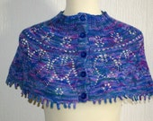 Women's hand knitted capelet  / shawl. Hand dyed yarn. OOAK