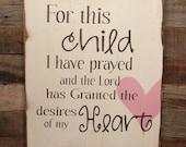 Large Wood Sign - For This Child I Have Prayed - Subway Sign - Prayer - Nursery Sign - Newborn Sign - Children
