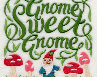 Gnome Sweet Gnome Embroidered Flour Sack Hand/Dish Towel