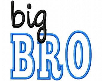 big BRO - Machine Embroidery Design - 11 Sizes