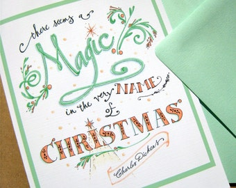 Magic Christmas Card - Christmas Quote Card - Charles Dickens - Hand Lettered Typography