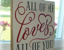 All Of Me Loves All Of You hand painted wood sign board. Subway style wood sign