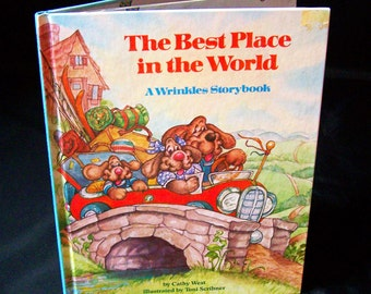Vintage 80s Book - The Best Place in the World A Wrinkles Storybook - 1986