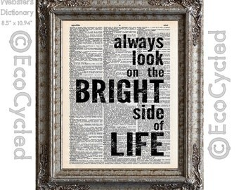 Always Look On the Bright Side of Life 2 on Vintage Upcycled Dictionary Art Print Book Art Print Recycled Monty Python Flying Circus