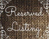 Reserved Listing for Christy Dale