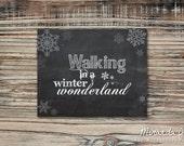 Walking In A Winter Wonderland  - Chalkboard Print by MJDandSupply