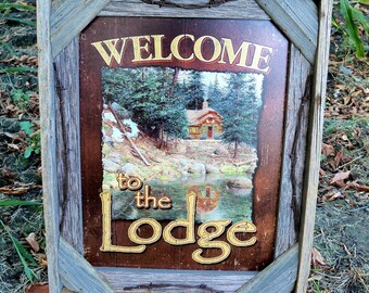 Barnwood framed Welcome to the Lodge