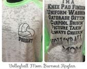 Burnount Raglan Volleyball Mom Shirt, knee pad findin, uniform washin
