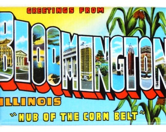 Greetings from Bloomington Illinois Fridge Magnet (2 x 3 inches)