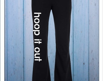 Hoop It Out Yoga Pants