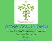 Organic Herbal Tea Blend Broke Down Belly (Tummy Ache) 2.5 oz