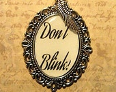 Doctor Who Don't Blink Necklace Pendant